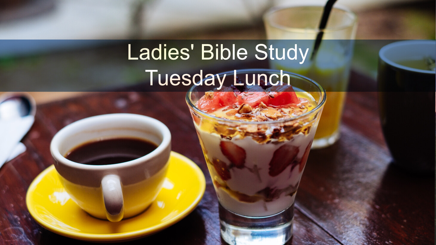 Ladies' Bible Study Lunch