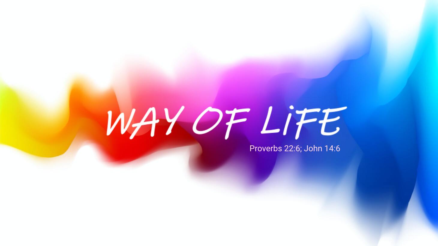 Way of Life (WoL)