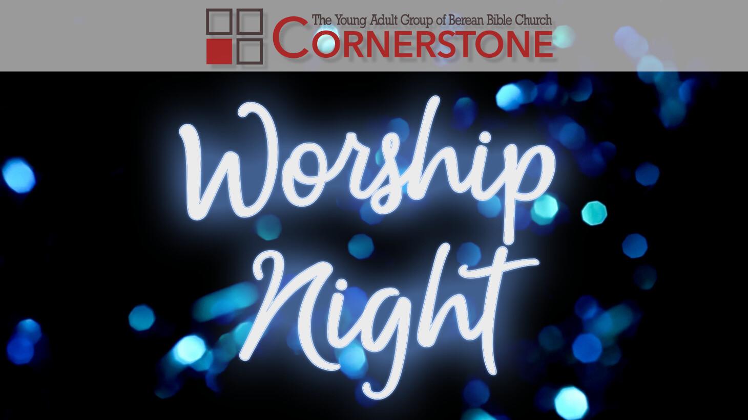Cornerstone - Worship Night