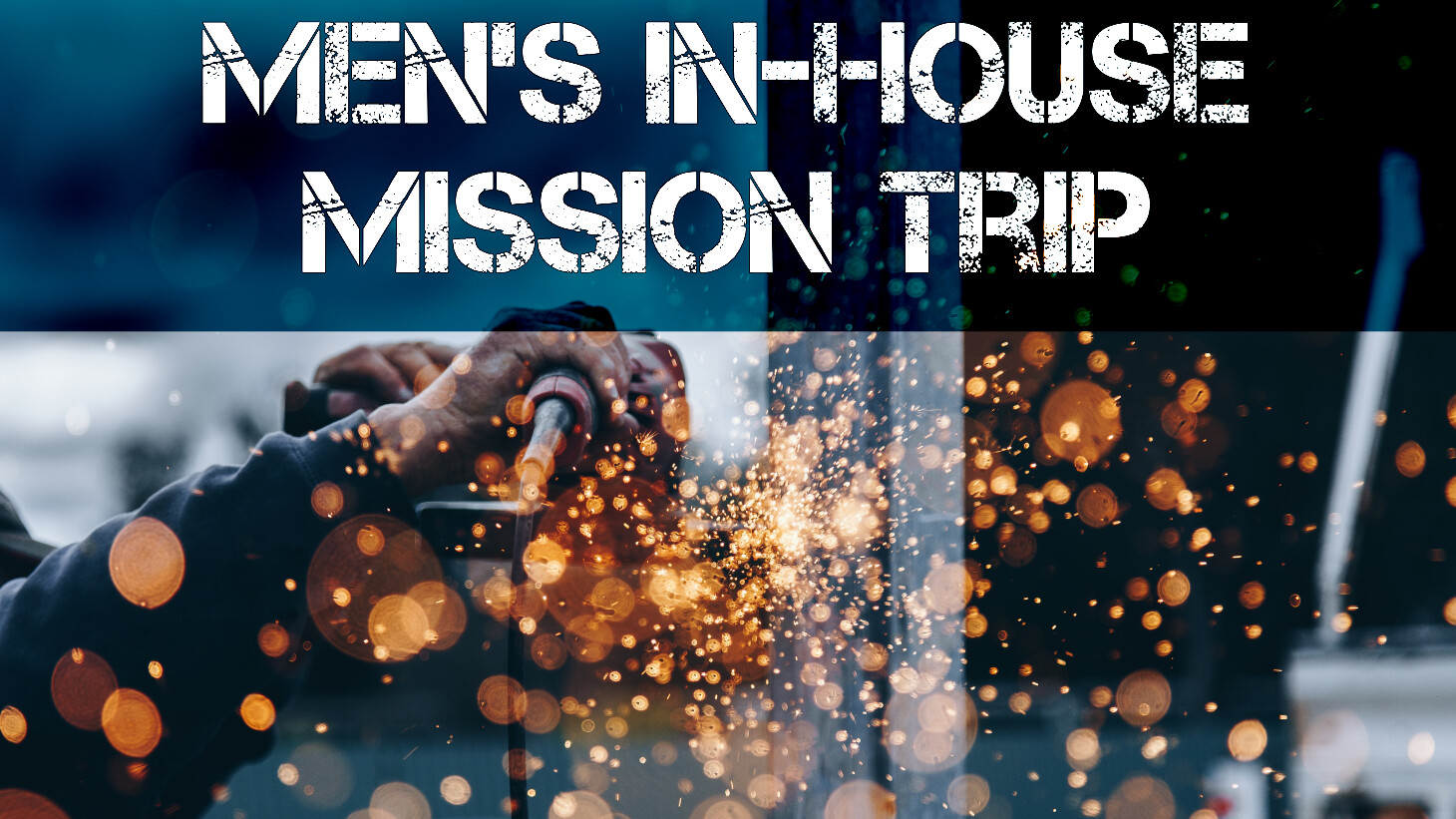 Men | In-House Mission Trip