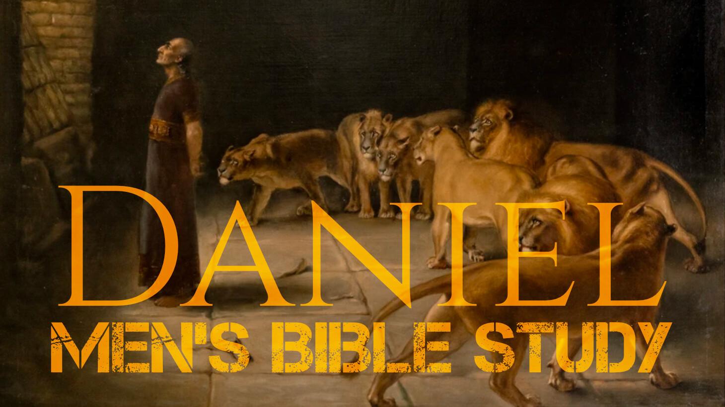 Men's Group | Bible Study in Daniel