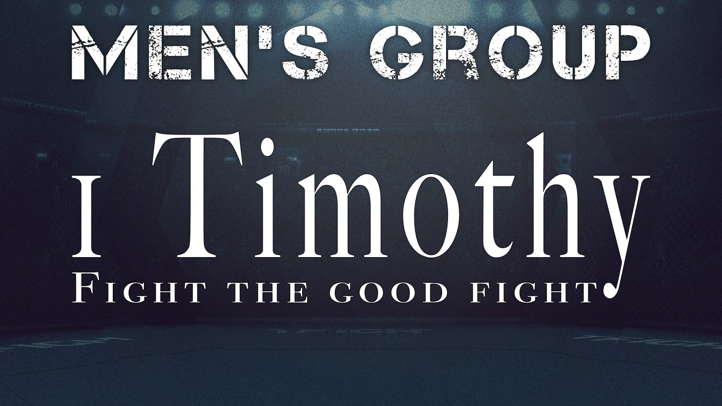 Men's Group | Bible Study in 1 Timothy